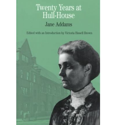 jane addams twenty years at hull Jane addams' experience at hull house serves as a typical example of how the progressives were influenced by new religious ideas at the turn of the century.