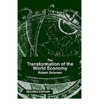 the transformation of world economy due Economic relations between europe and the world: an economic transformation capitalist agriculture and the origins of the european world economy in the.
