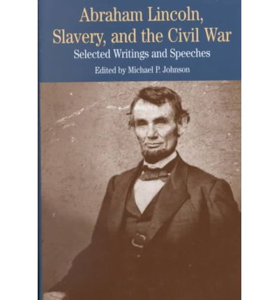 Lincoln on Slavery