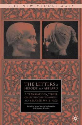 The Letters of Heloise and Abelard : Mary Martin McLaughlin ...