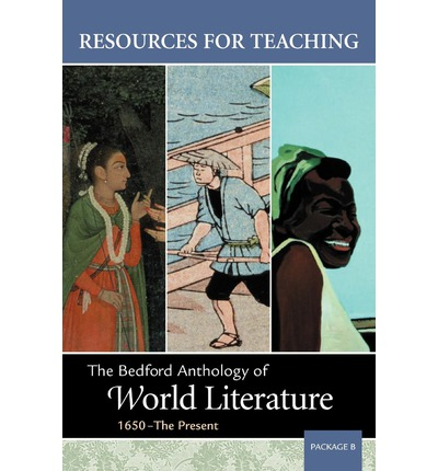 Resources for Teaching Bedford Anthology of World Literature, Package B