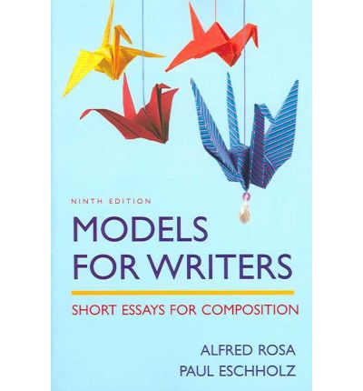 Models for Writers, 9th Edition & Sticks and Stones, 5th Edition