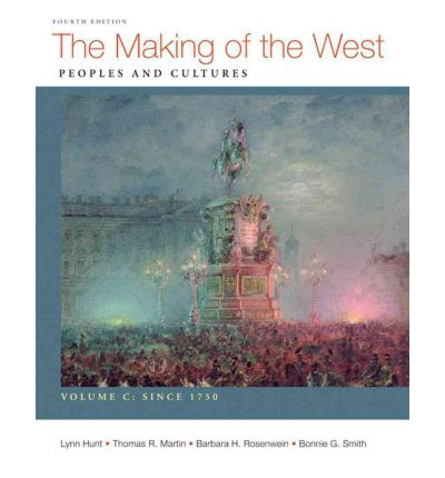 The Making of the West: People and Cultures, Volume C