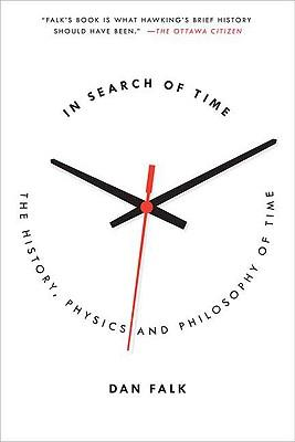 In Search of Time: The History, Physics, and Philosophy of Time