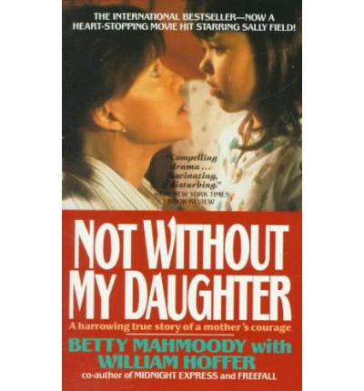 Not without my daughter (1991).