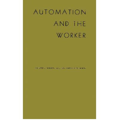 Automation and the Worker