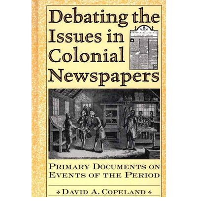 research on colonial newspapers Tracing your colonial & revolutionary ancestry in engine on genealogybank to start your newspaper research in the newspaper about your colonial and.