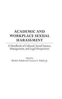 scholarly articles and reviews in work place harassment