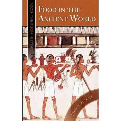 Food in the Ancient World
