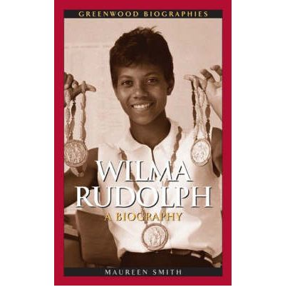A biography of wilma glodean rudolph