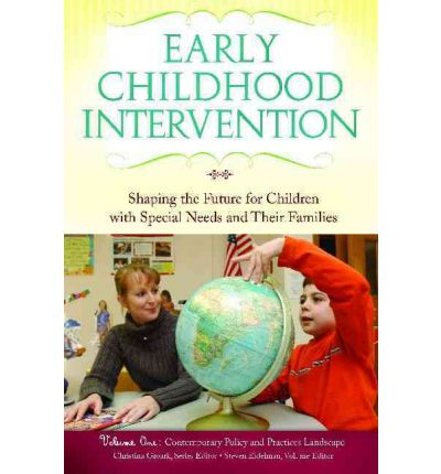 Early Childhood Intervention : Christina J. Groark ...