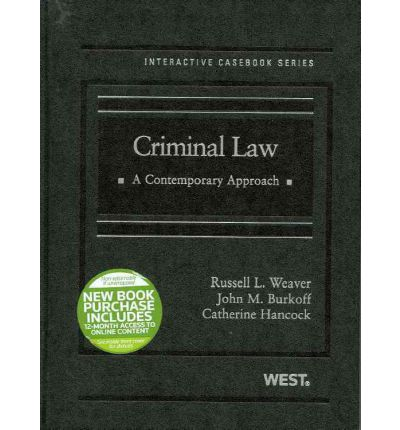 Kostenlose Ebooks-Downloads Criminal Law : A Contemporary Approach by Russell L Weaver, John M Burkoff, 9780314194534 in German iBook