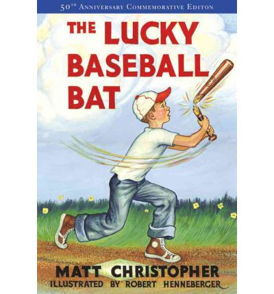 The Lucky Baseball Bat: 50th Anniversary Commemorative Edition