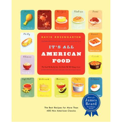 It 39 s all american food david rosengarten 9780316159203 for All american cuisine