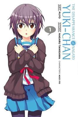 The Disappearance of Nagato Yuki-Chan: v. 1