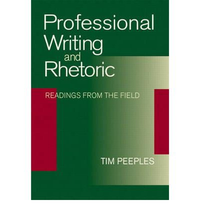 Professional Writing and Rhetoric: Readings from the Field