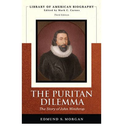 puritan dilemma Get an answer for 'according to edmund morgan's the puritan dilemma, what  evidence suggested to john winthrop that england's government was under the .