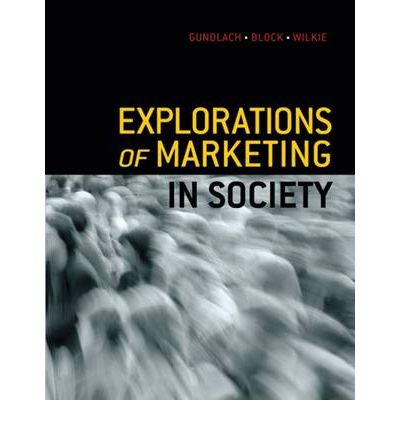 Explorations of Marketing in Society