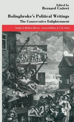 Bolingbroke's Political Writings : The Conservative Enlightenment