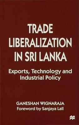 Economic Liberalization and the Aftermath of War in Sri Lanka