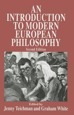 An Introduction to Modern European Philosophy 1998