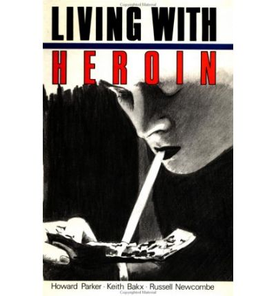 Bons livres à télécharger Living with Heroin : The Impact of a Drugs Epidemic on an English Community PDF DJVU FB2