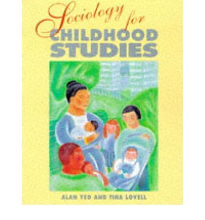 Android ebook for download Sociology for Childhood Studies by Alan Yeo, Tina Lovell PDF