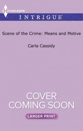 Scene of the Crime: Means and Motive