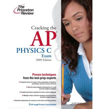 Cracking the AP Physics C Exam, 2016 Edition (Coll