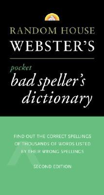Webster's Pocket Bad Speller's Dictionary