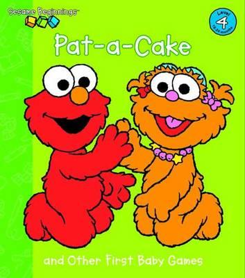 Pat-a-Cake and Other First Baby Games: Sesame Street