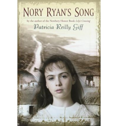 the story of the reillys in nory ryans song a novel by patricia reilly giff Patricia reilly giff (born april 26, 1935, brooklyn nory ryan's song awards: ala best book for young adults book 2003 pictures of hollis woods.