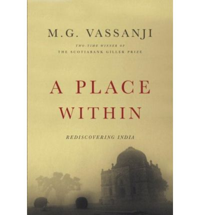 A Place Within : Rediscovering India