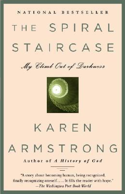 The Spiral Staircase: My Climb Out of Darkness