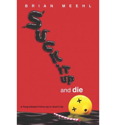 Suck It Up By Brian Meehl 28