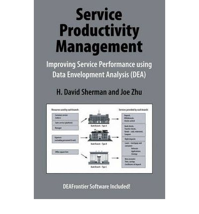 Gute pdf-Bücher kostenlos herunterladen Service Productivity Management : Improving Service Performance Using Data Envelopment Analysis Dea 0387332111 by H. David Sherman, Joe Zhu auf Deutsch PDF DJVU FB2