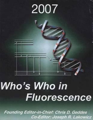 Who's Who in Fluorescence 2007