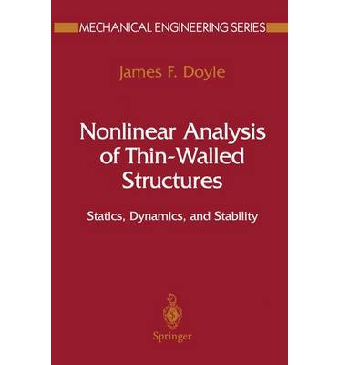 Nonlinear Analysis of Thin-walled Structures : Statics, Dynamics, and Stability