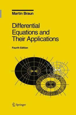 Differential Equations and Their Applications: v. 11 : An Introduction to Applied Mathematics