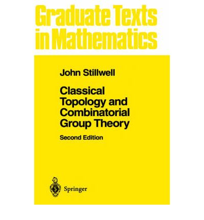 Classical Topology and Combinatorial Group Theory: v. 72