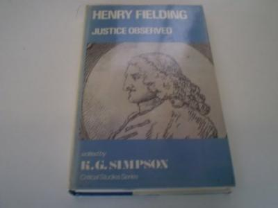 Free books cooking download Henry Fielding : Justice Observed PDF by K.G. Simpson 9780389205913