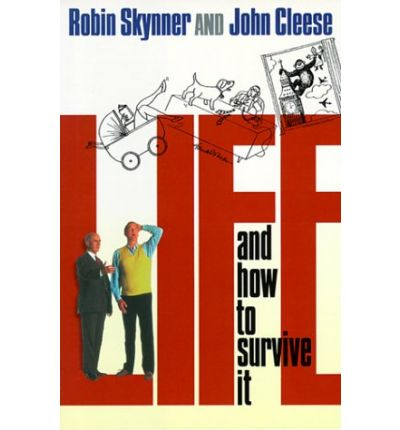 Life And How To Survive It A C Robin Skynner Robin