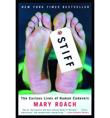 stiff mary roach passages Ap lang presentation mary roach's argument mary roach's argument in stiff is that it's more beneficial to donate your body to science rather than be cremated or buried.