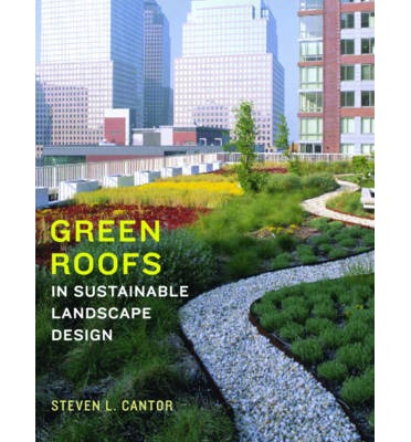 Green Roofs Steven L Cantor 9780393731682