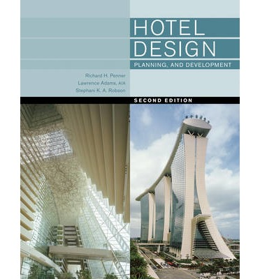 Hotel Design Planning And Development Richard H Penner 9780393733853