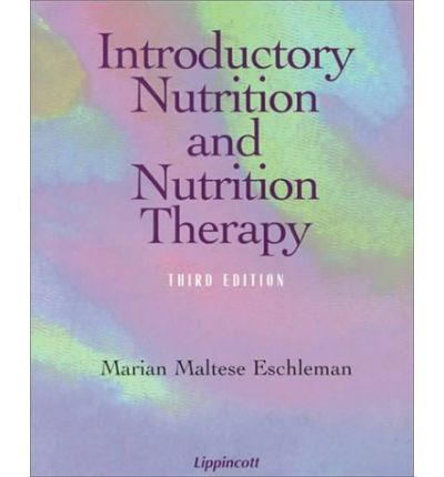 Download ebook for ipod free Introductory Nutrition and Nutrition Therapy by Marian Maltese Eschleman iBook