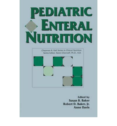 Pediatric Enteral Nutrition