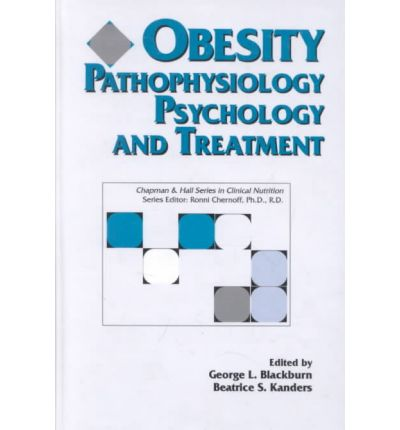 Obesity : Pathophysiology, Psychology and Treatment