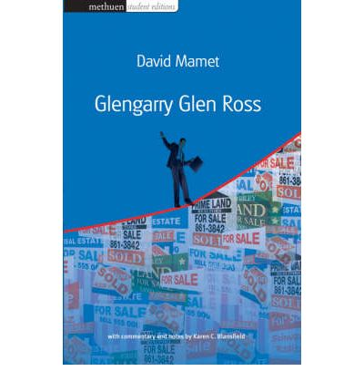 glengarry glen ross by david mamet In 1982 david mamet wrote glengarry glen ross, a play about salesmen based on his own experiences as an office manager for a shady chicago real estate company in the 1970s the 1992 film adaptation, directed by james foley, didn't make much of an impression on audiences when it was.