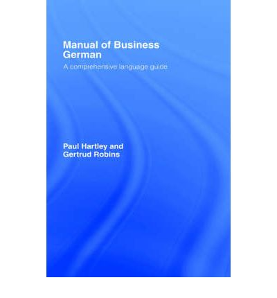 Manual of Business German : A Comprehensive Language Guide